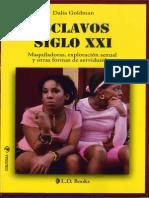 Goldman Dalia - Esclavos Del Siglo XXI - Maquiladoras Explotacion Sexual Y Otras Formas De Servidumbre.pdf