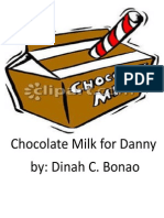 Chocolate Milk for Danny (5 Files Merged)