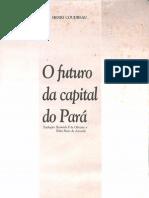 O Futuro Da Capital Do Pará