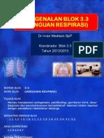 1-overview-kegiatan-blok-3-3-gangguan-respirasi.ppt