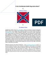 What begins with the Confederate battle flag ends where?
