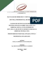 CALIDAD DE SENTENCIAS DE PRIMERA Y SEGUNDA INSTANCIA SOBRE VIOLACION A LA LIBERTAD  SEXUAL  EN EL EXPEDIENTE 05873_2011_55_1601-JR-PE-02. DISTRITO JUDICIAL LA LIBERTAD-TRUJILLO 2013.