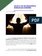 Casa Por Cárcel y Uso de Dispositivos Electrónicos en Colombia