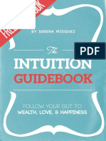 The Intuition Guidebook
