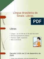 Língua Brasileira de Sinais- Libras.pptx