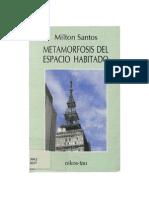 Milton Santos, Metamorfosis Del Espacio Habitado
