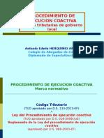 PROCEDIMIENTO de EJECUCION COACTIVA Deudas Tributarias Del Gobierno Local