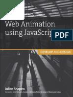 Web Animation Using JavaScript Develop & Design (Develop and Design) by Julian Shapiro - 2015