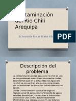 Contaminación del Rio Chili Arequipa.pptx
