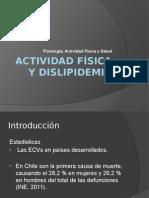 Actividad Física y Dislipidemia