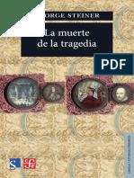115078060 Steiner La Muerte de La Tragedia