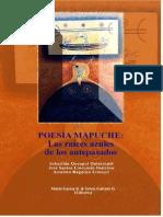 Poesía Mapuche. Las Raíces Azules de Los Antepasados