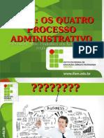 Os Quatro Processos Administrativo