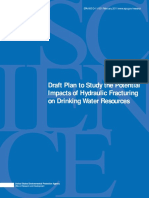 Draft Plan to Study the Potential Impacts of Hydraulic Fracturing on Drinking Water Resources