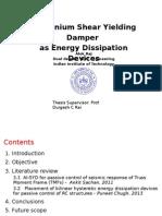 Aluminium shear yield damper