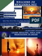 Learn Healing, Yoga and Meditation in Delhi
