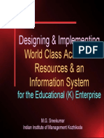 Designing and Implementing World Class Academic Resources and Info System