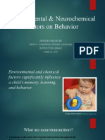 the behavioral effects of environmental & neurochemical factors