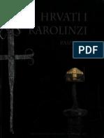 Hrvati i Karolinzi 1 (Rasprave i vrela)