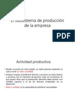 El Subsistema de Producción de La Empresa
