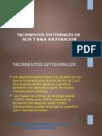 Yacimientos Epitermales de Alta y Baja Sulfuracion