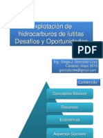Foro Energia Siglo XXI - UNIMET 2015 - Explotación Lutitas - Diego González