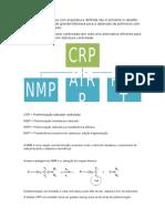 A Síntese de Moléculas Com Arquitetura Definida Não é Somente m Desafio Mas Também é Algo de Grande Interesse Para a Obtenção de Polímeros Com Propriedades Superiores