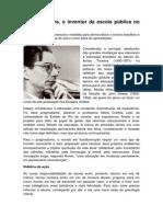 Anísio Teixeira. O Inventor Da Escola Pública