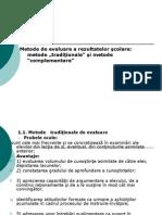 Metode de evaluare a rezultatelor +čcolare