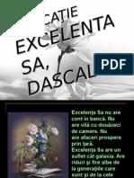 5_dedicatie Excelenta Sa, Dascalul