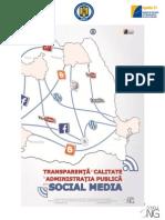 Suport de curs pentru functionarii publici Transparenta si calitate in administratia publica prin social media.pdf