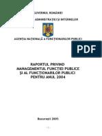 Raportul privind managementul functiilor publice si al functionarilor publici pentru anul 2004.doc