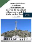 Apuntes jurídicos canónico-administrativos acerca de la actual situación legal del Valle de los Caídos