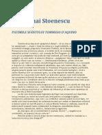 Alex Mihai Stoenescu - Patimile Sfantului Tommaso Daquino