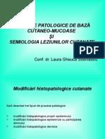 Curs 3 Dermatologie - Procese patologice + leziuni elementare