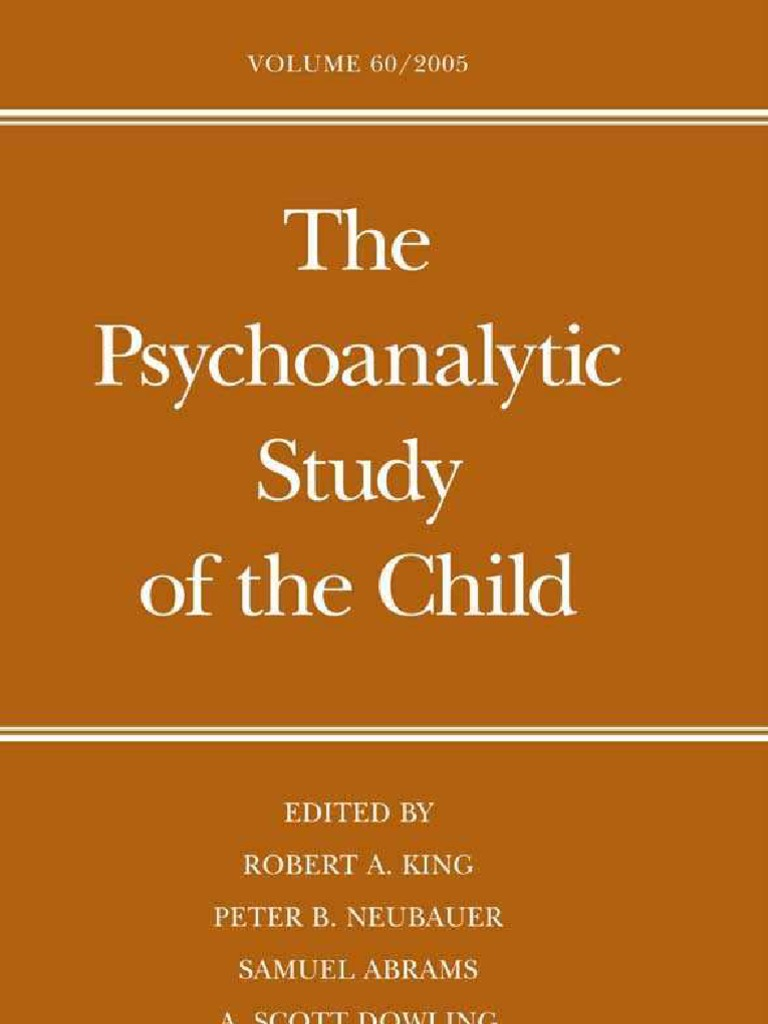 The Psychoanalytic Study of the Child | Attachment Theory | Psychoanalysis