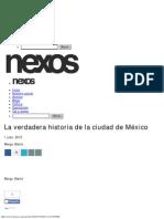 La Verdadera Historia de La Ciudad de México - Margo Glantz