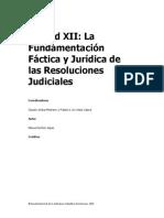 UNIDAD XII La Fundamentación Fáctica y Jurídica de Las Reso