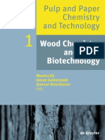 Pulp and Paper Chemistry and Technology Volume 1 - Wood Chemistry and Wood Biotechnology (de Gruyter, 2009)
