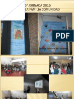 Jornada Escuela Familia Comunidad. Esc. Pcia de Corrientes EFC 2015