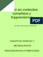 Educar en Contextos Complejos y Fragmentarios - Ma de Los Angeles Sagastizabal