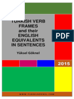 Turkish verb frames and their English equivalents are given in sentences in detail.