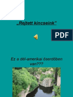 """""""Rejtett Kincseink"""""""