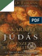Bart D. Ehrman - Iskarioti Judás Elveszett Evangéliuma