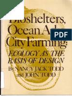 Bioshelters, Ocean Arks, City Farming