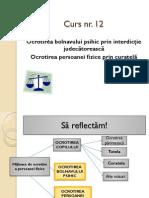 12.+Interdictia+judecatoreasca+si+curatela+_prezentare_