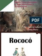 Rococó Neoclassicismo Romantismo