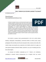 """POLÉMICA COMUNICACIONAL Y ORIGEN DE LOS ESTUDIOS LLAMADOS """"CULTURALES"""" EN AMÉRICA LATINA"""
