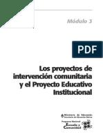Los proyectos de intervención comunitaria y el Proyecto Educativo Institucional
