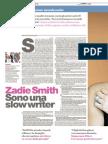 Zadie Smith - Sono una slow writer